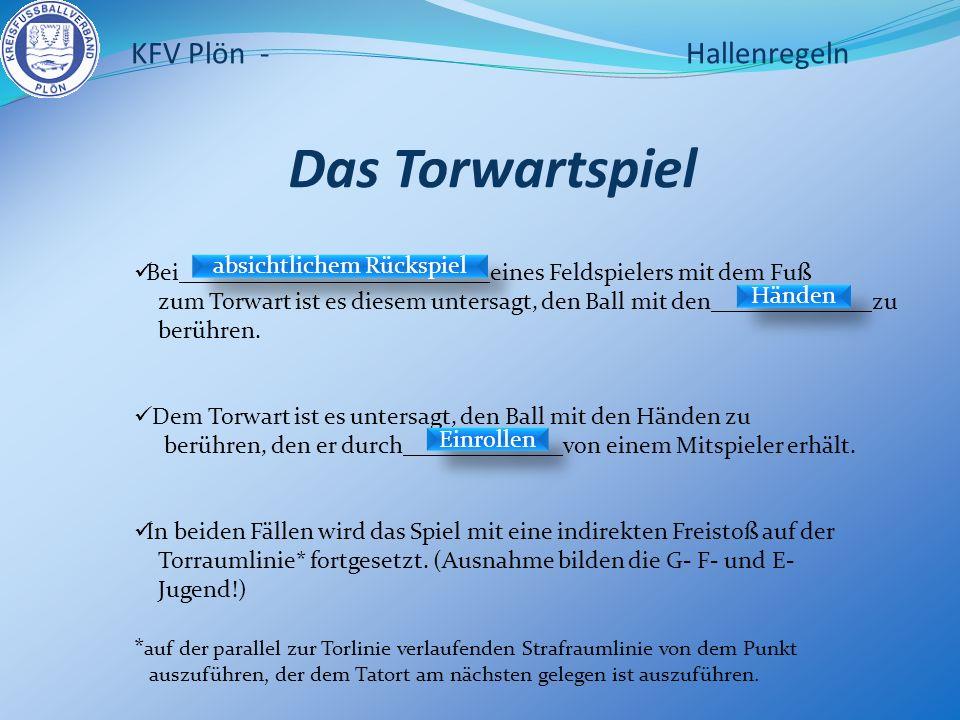 Das Torwartspiel KFV Plön - Hallenregeln