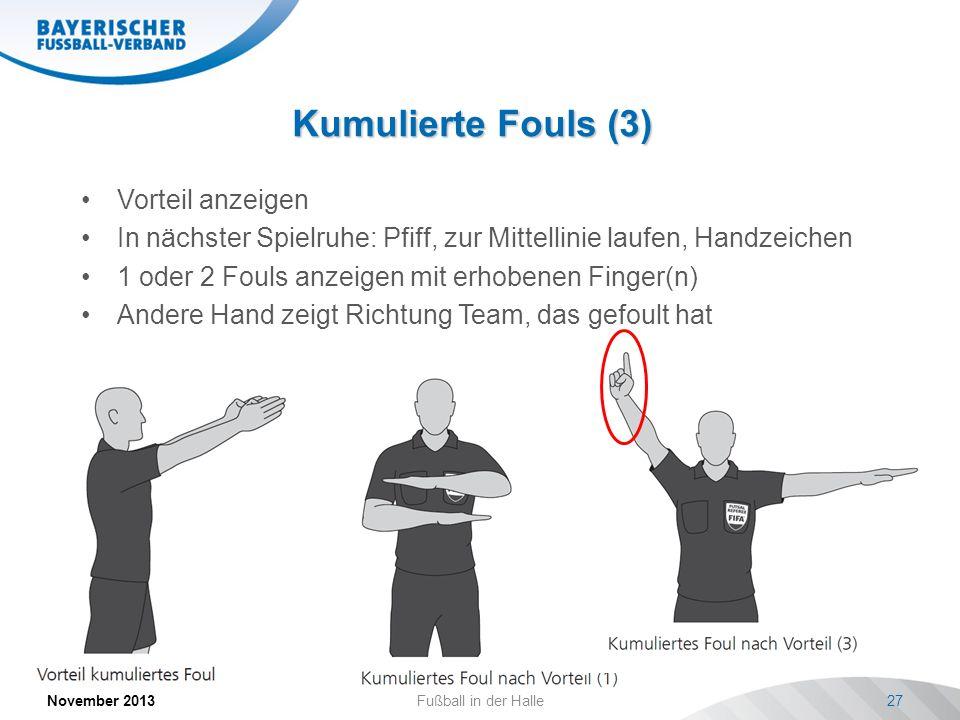 Kumulierte Fouls (3) Vorteil anzeigen