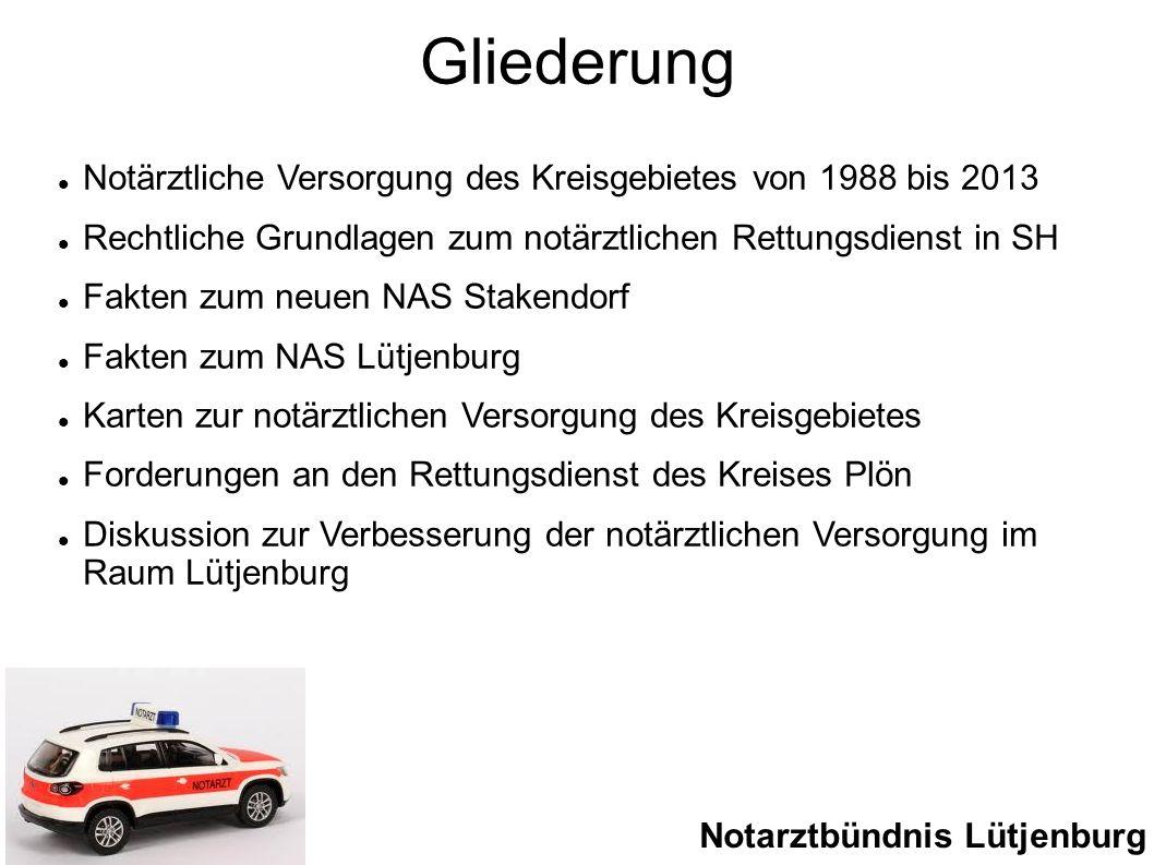 Gliederung Notärztliche Versorgung des Kreisgebietes von 1988 bis 2013