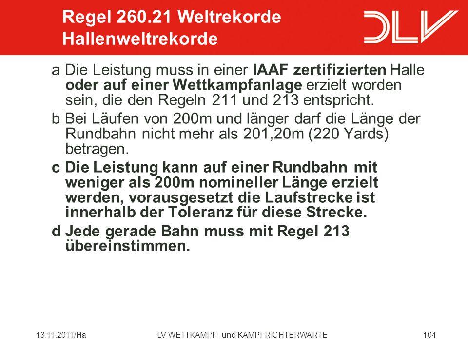 Regel 260.21 Weltrekorde Hallenweltrekorde