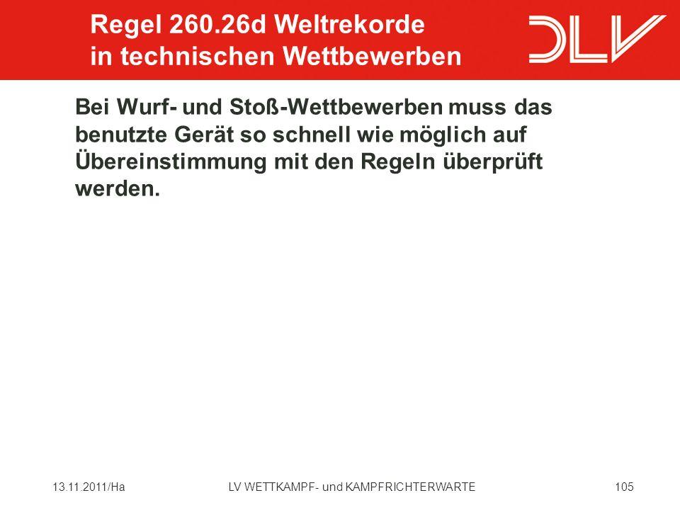 Regel 260.26d Weltrekorde in technischen Wettbewerben