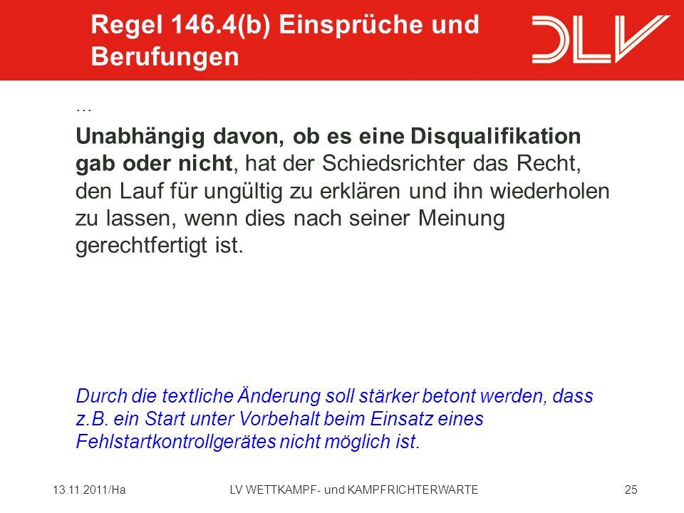 Regel 146.4(b) Einsprüche und Berufungen