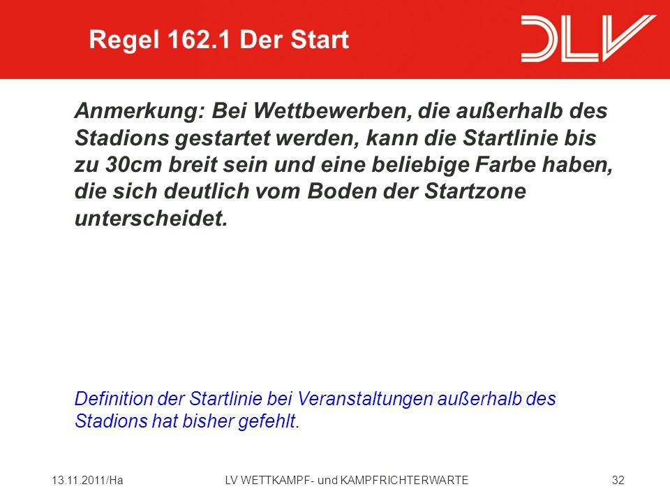 Regel 162.1 Der Start