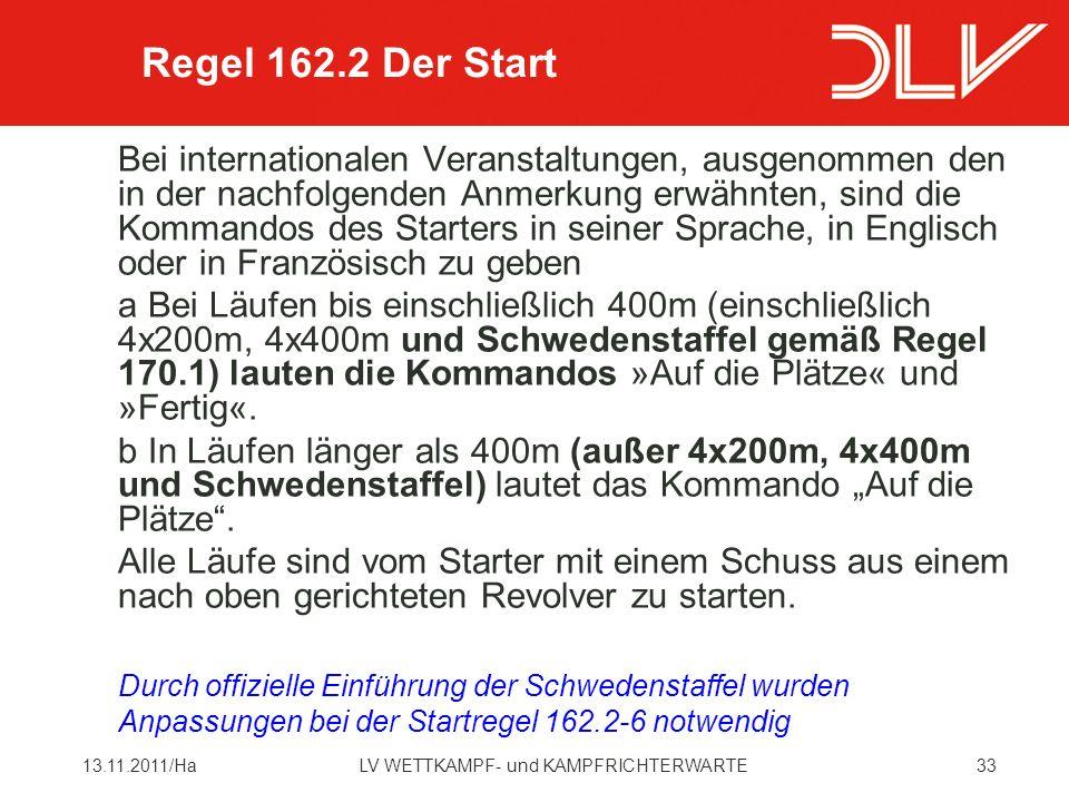 Regel 162.2 Der Start