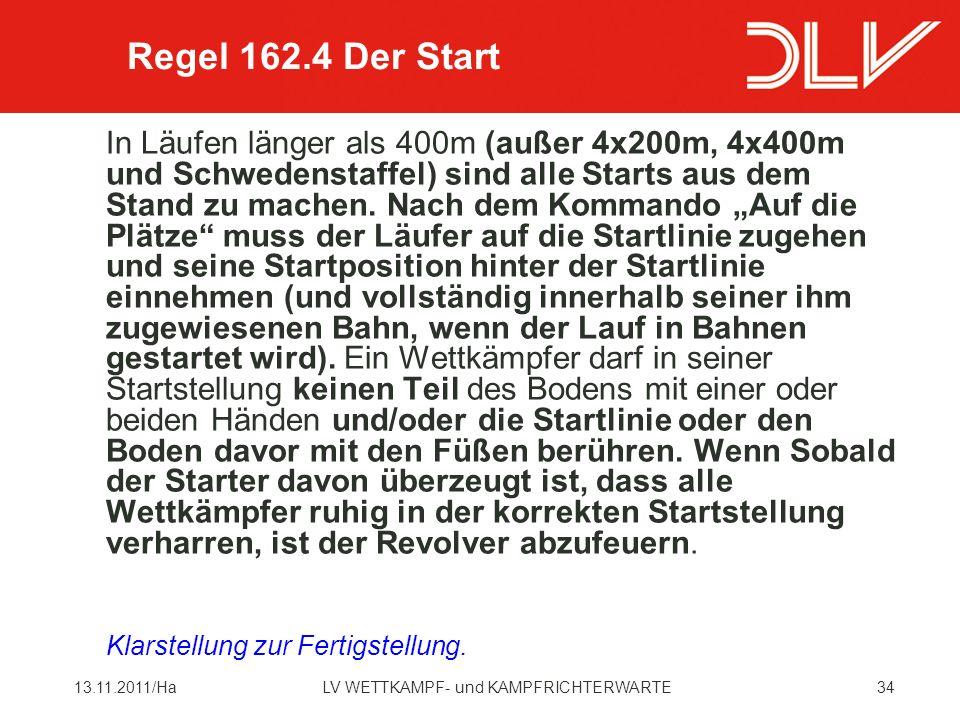 Regel 162.4 Der Start