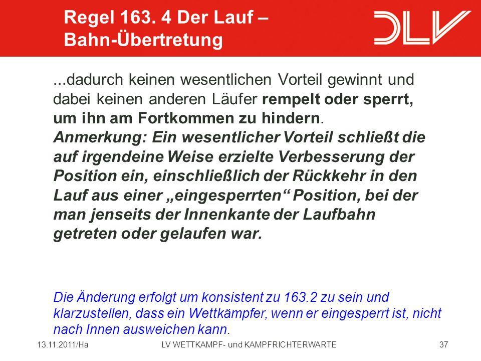 Regel 163. 4 Der Lauf – Bahn-Übertretung
