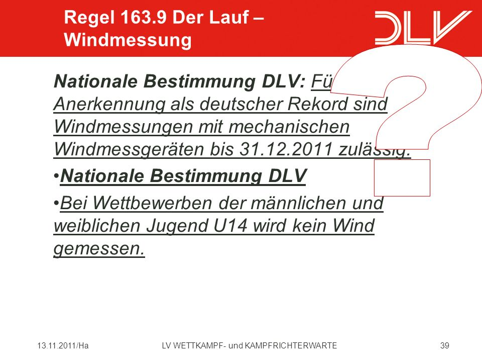 Regel 163.9 Der Lauf – Windmessung