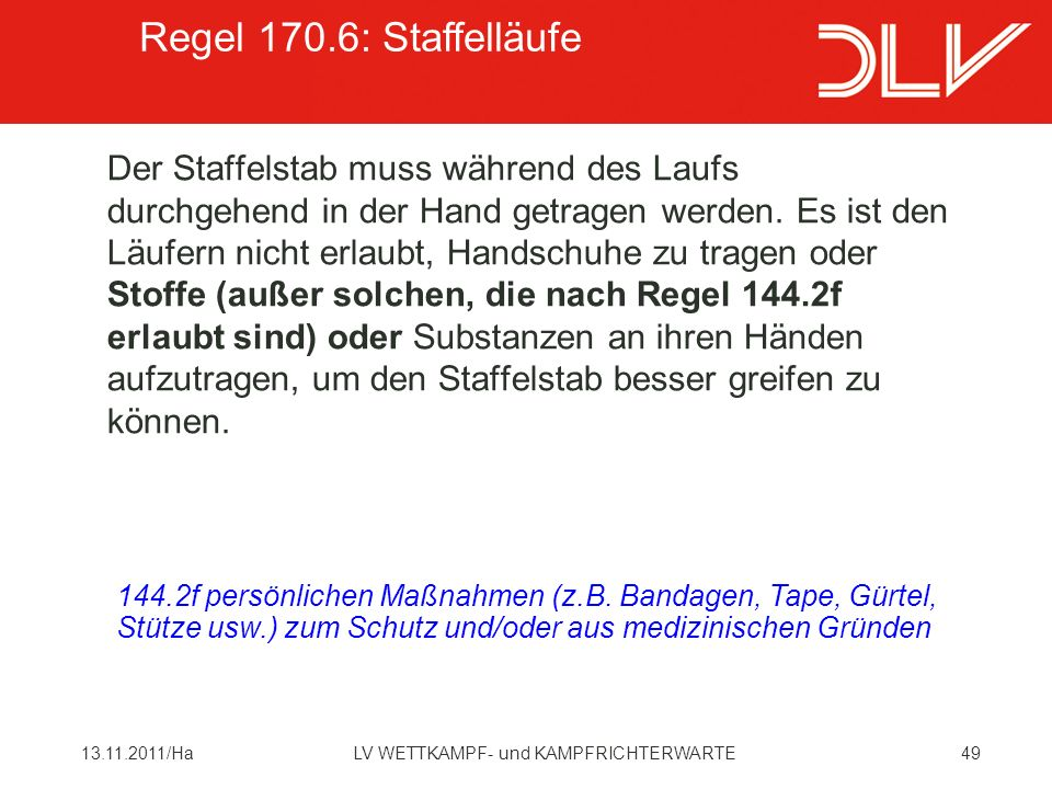 Regel 170.6: Staffelläufe