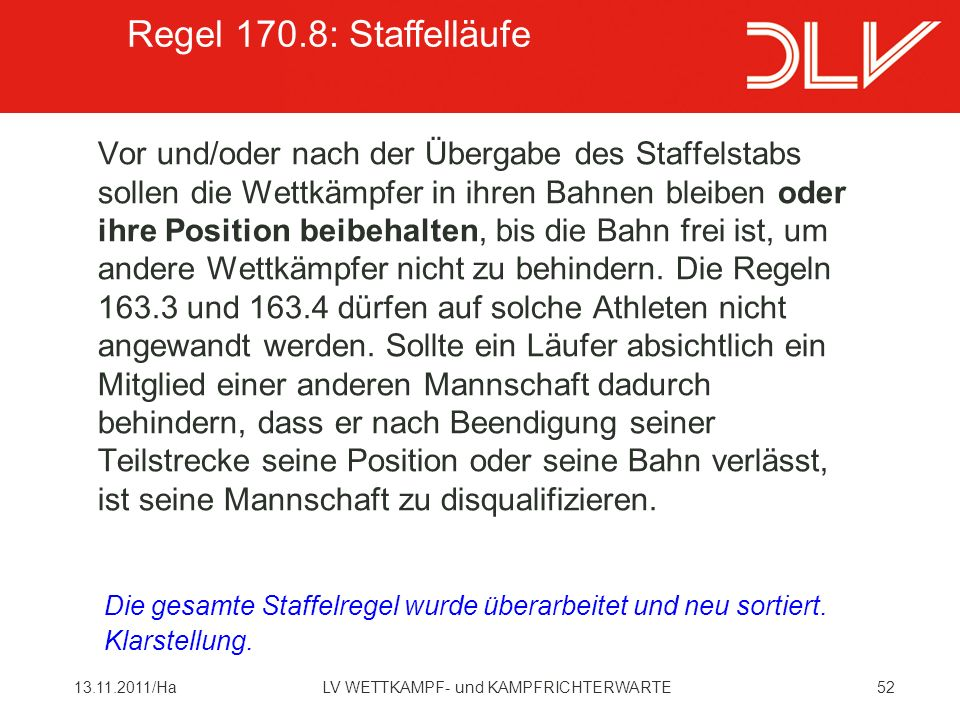 Regel 170.8: Staffelläufe