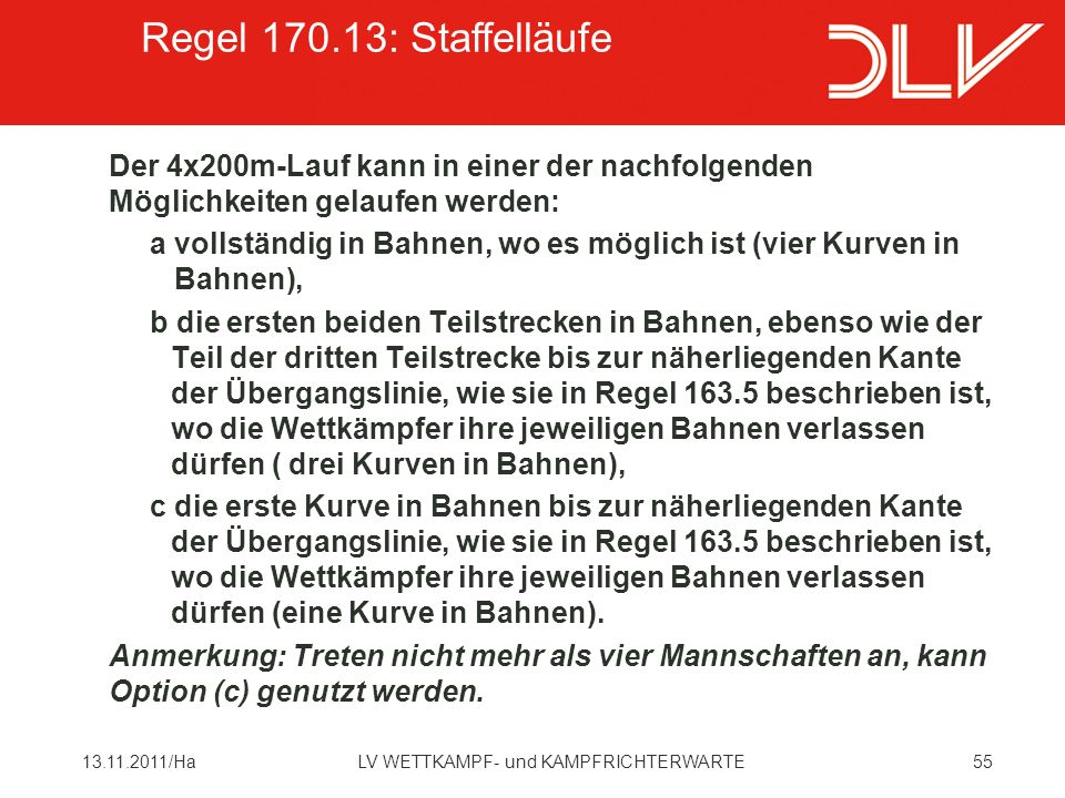 Regel 170.13: Staffelläufe