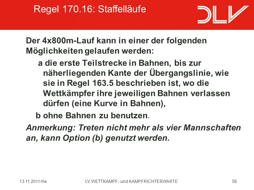 Regel 170.16: Staffelläufe