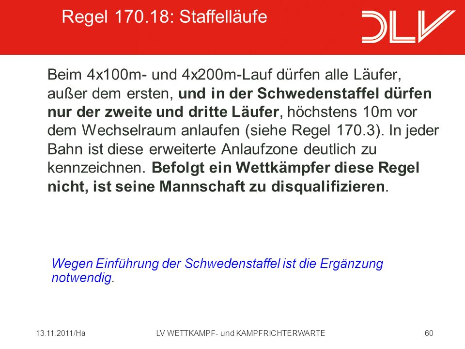 Regel 170.18: Staffelläufe