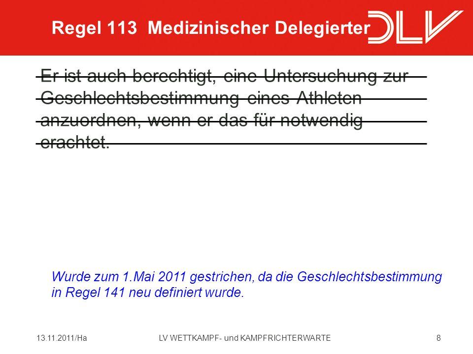 Regel 113 Medizinischer Delegierter