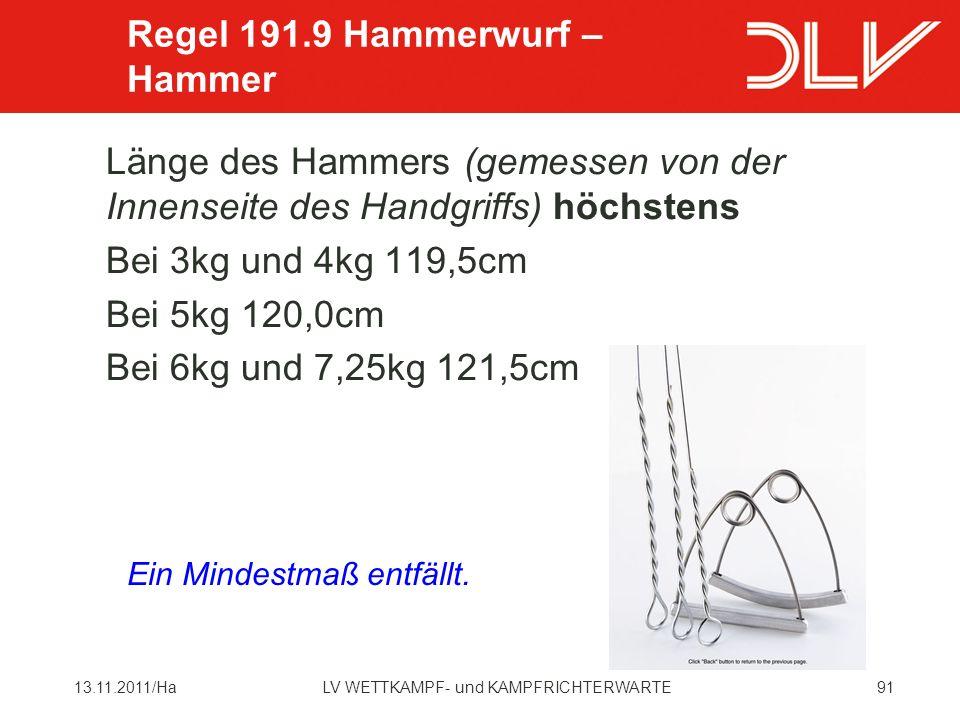 Regel 191.9 Hammerwurf – Hammer
