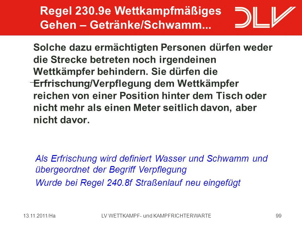 Regel 230.9e Wettkampfmäßiges Gehen – Getränke/Schwamm...