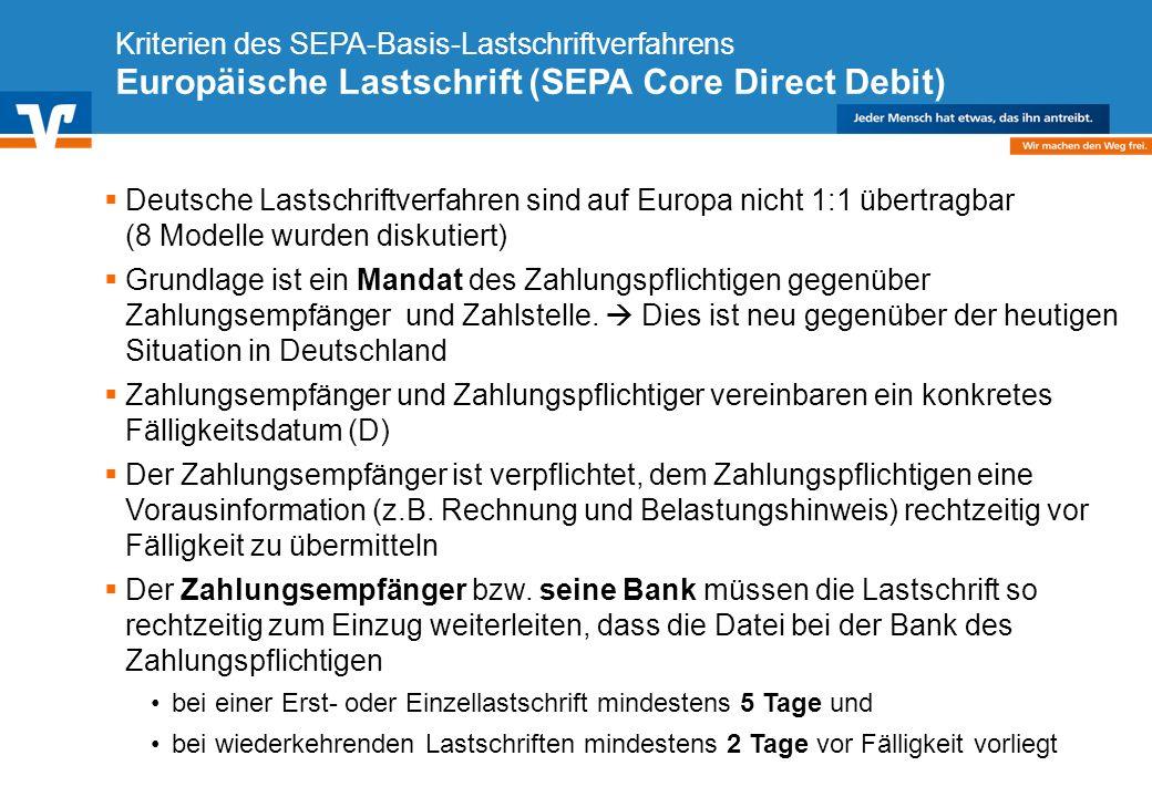Kriterien des SEPA-Basis-Lastschriftverfahrens Europäische Lastschrift (SEPA Core Direct Debit)
