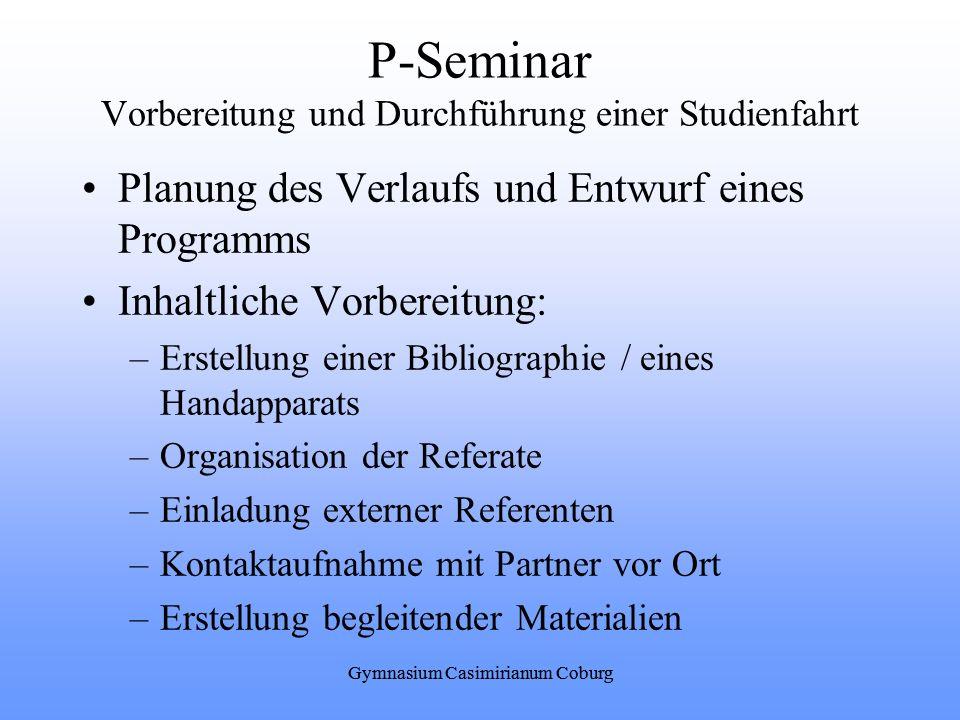 P-Seminar Vorbereitung und Durchführung einer Studienfahrt