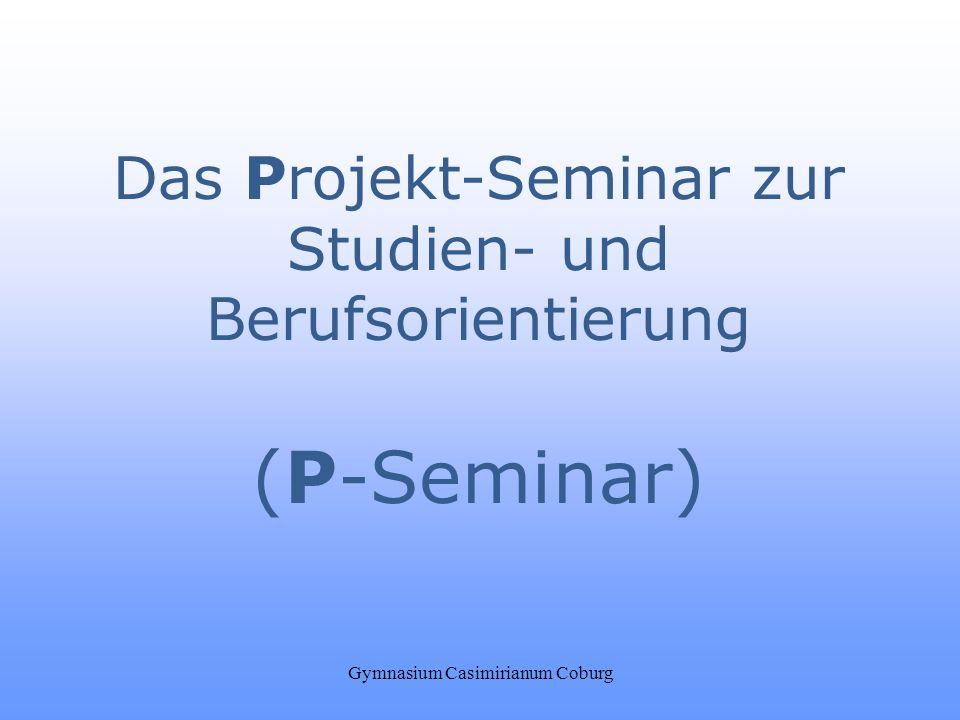 (P-Seminar) Das Projekt-Seminar zur Studien- und Berufsorientierung
