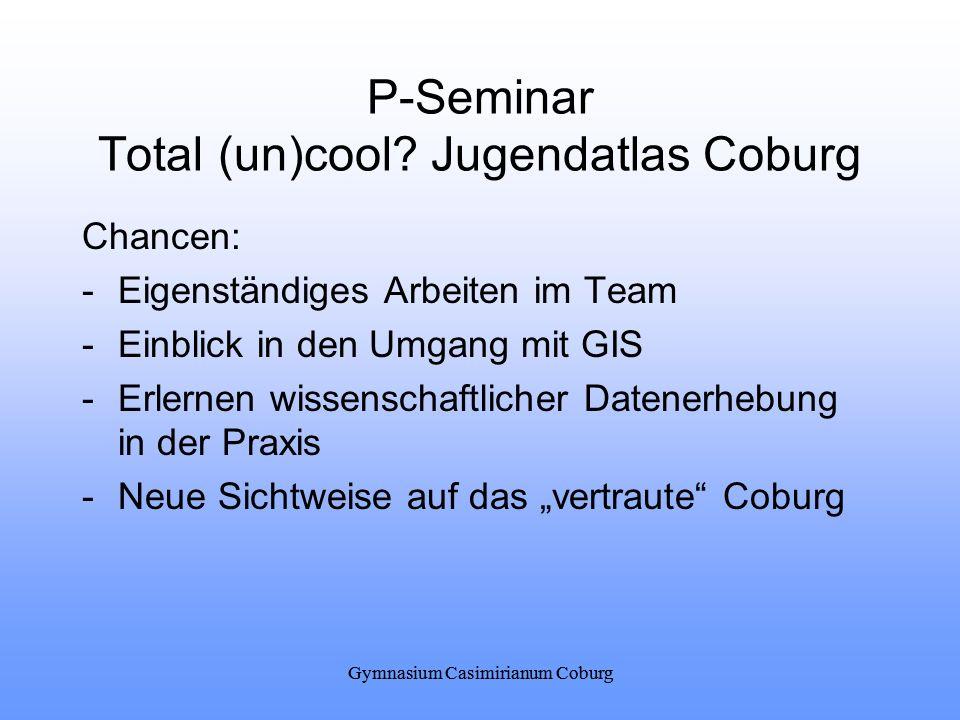 P-Seminar Total (un)cool Jugendatlas Coburg