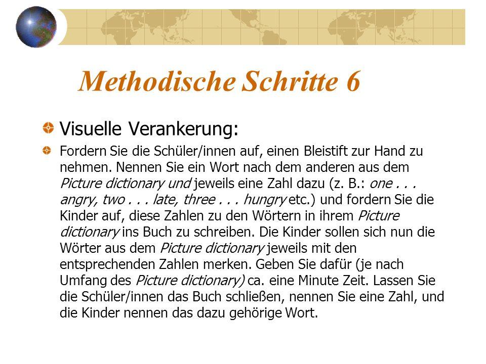 Methodische Schritte 6 Visuelle Verankerung: