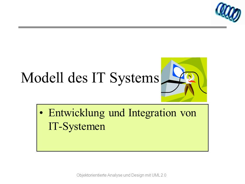 Entwicklung und Integration von IT-Systemen