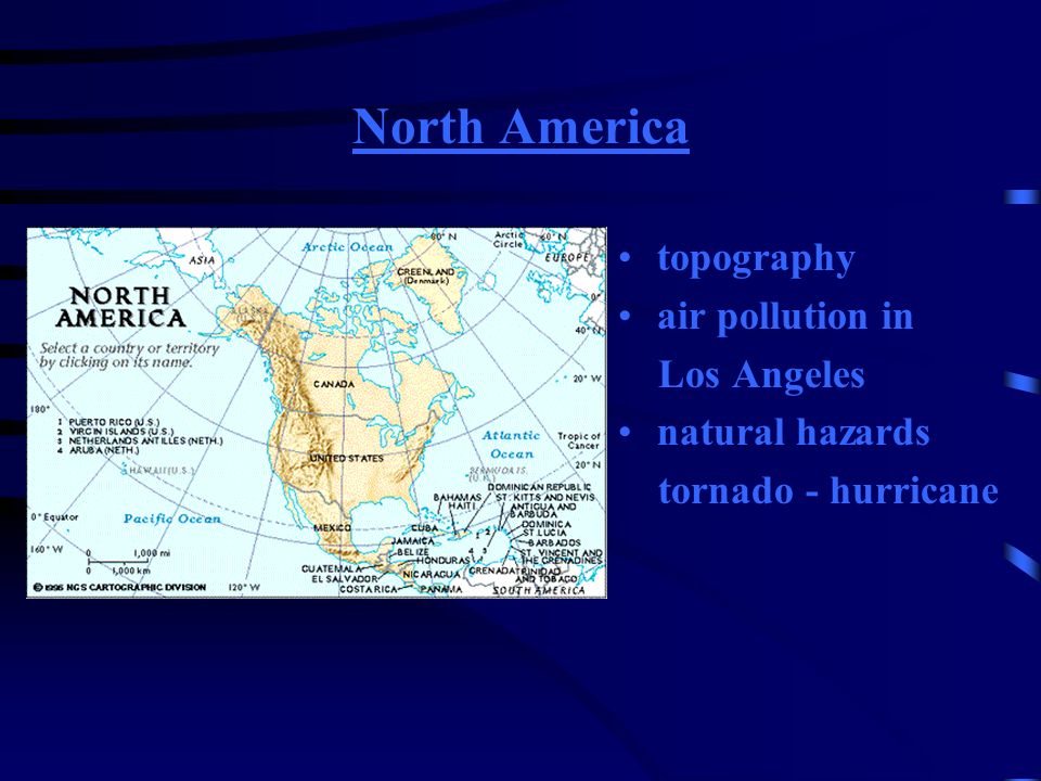 North America topography air pollution in Los Angeles natural hazards