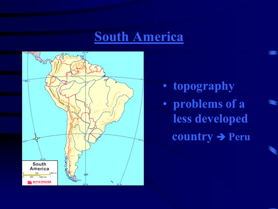 South America topography problems of a less developed country  Peru