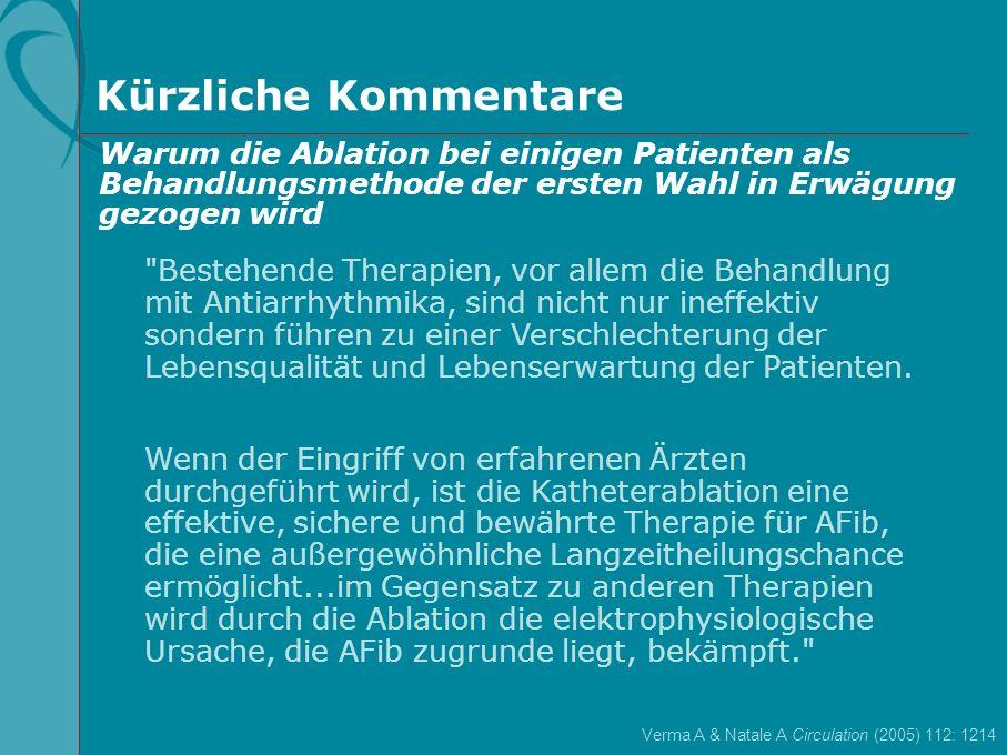 Kürzliche Kommentare Warum die Ablation bei einigen Patienten als Behandlungsmethode der ersten Wahl in Erwägung gezogen wird.