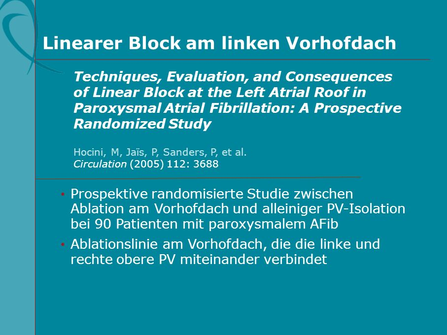 Linearer Block am linken Vorhofdach