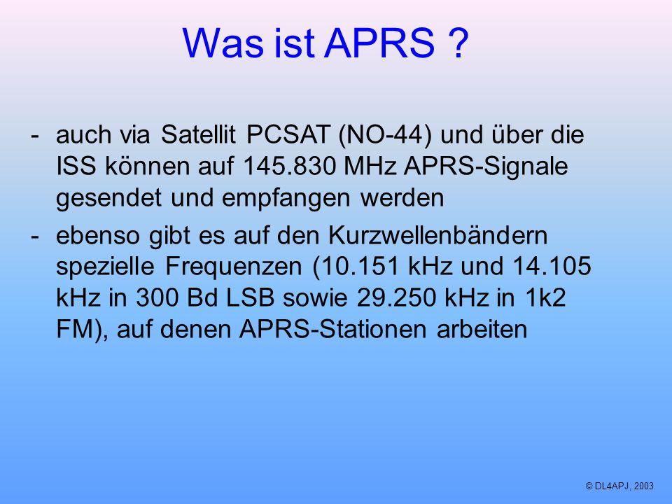 Was ist APRS auch via Satellit PCSAT (NO-44) und über die ISS können auf 145.830 MHz APRS-Signale gesendet und empfangen werden.