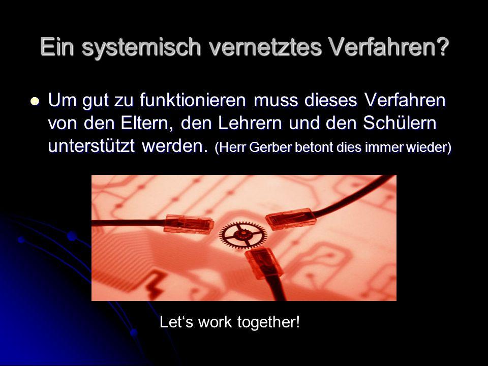 Ein systemisch vernetztes Verfahren
