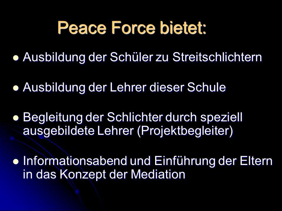 Peace Force bietet: Ausbildung der Schüler zu Streitschlichtern