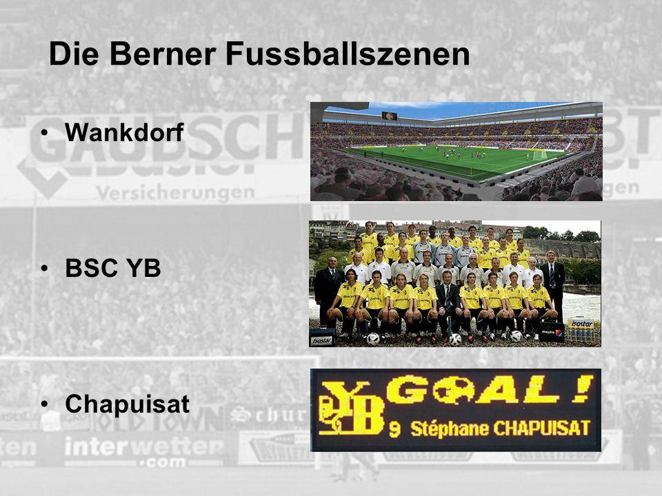 Die Berner Fussballszenen