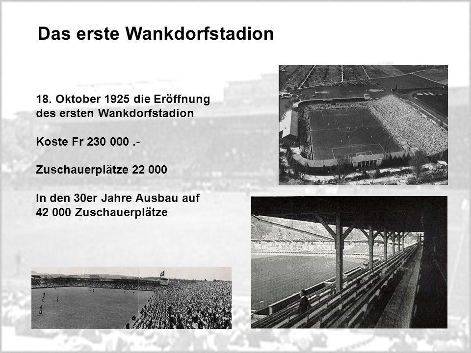 Das erste Wankdorfstadion