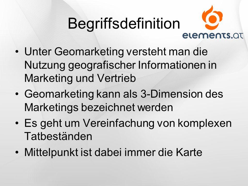 Begriffsdefinition Unter Geomarketing versteht man die Nutzung geografischer Informationen in Marketing und Vertrieb.