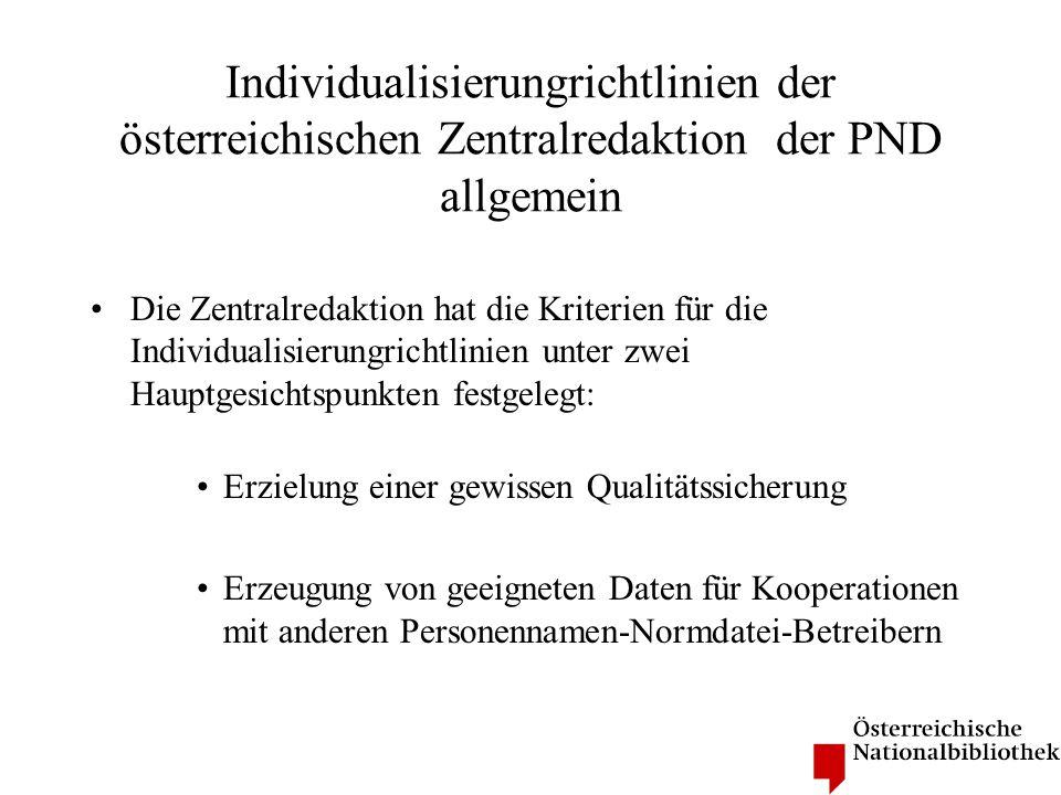 Individualisierungrichtlinien der österreichischen Zentralredaktion der PND allgemein