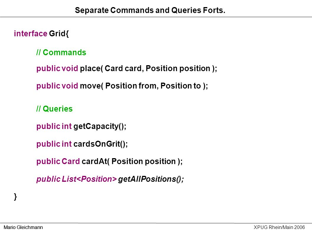 Separate Commands and Queries Forts.