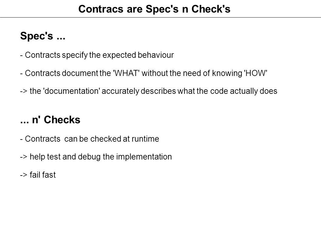 Contracs are Spec s n Check s