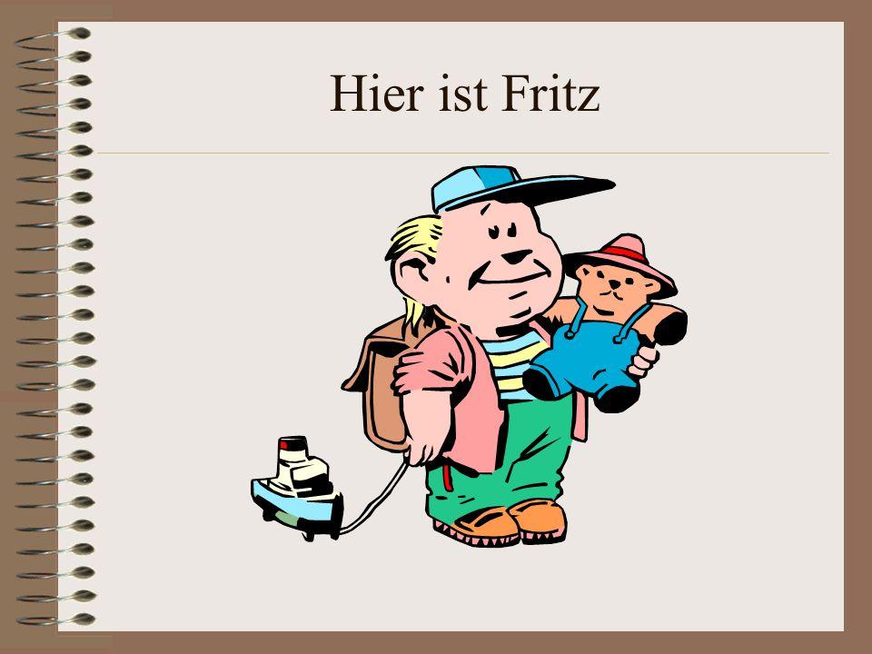 Hier ist Fritz