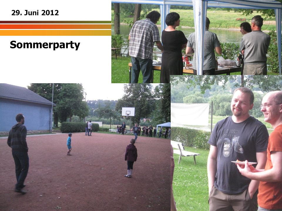 29. Juni 2012 Sommerparty