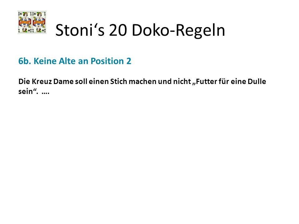 Stoni's 20 Doko-Regeln 6b. Keine Alte an Position 2