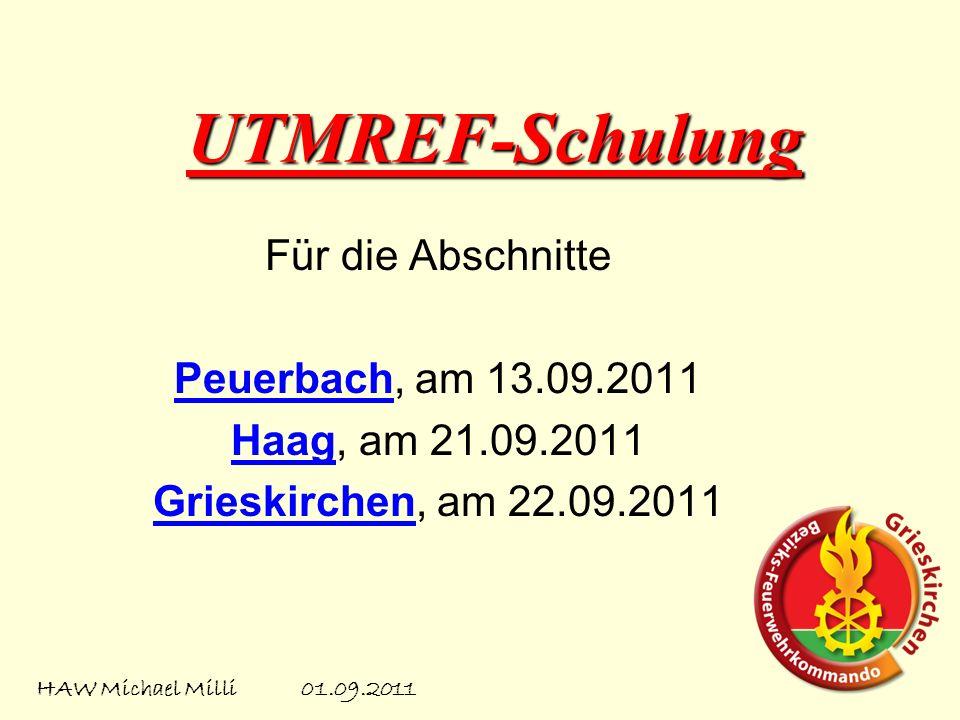 UTMREF-Schulung Für die Abschnitte Peuerbach, am 13.09.2011