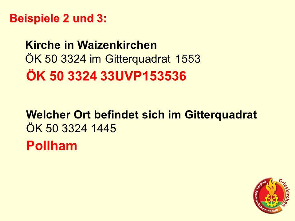ÖK 50 3324 33UVP153536 Pollham Beispiele 2 und 3: