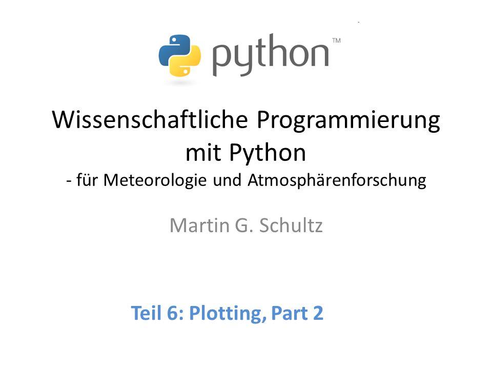 Wissenschaftliche Programmierung mit Python - für Meteorologie und Atmosphärenforschung