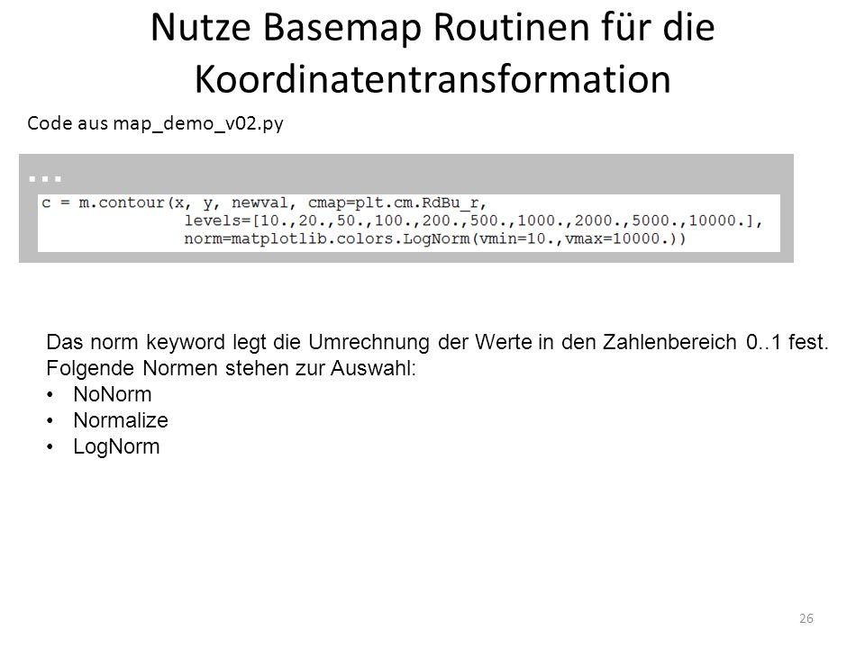 Nutze Basemap Routinen für die Koordinatentransformation