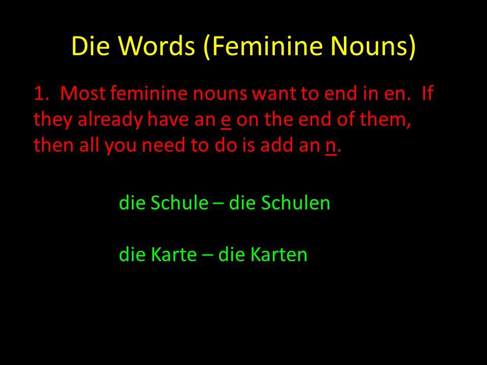 Die Words (Feminine Nouns)