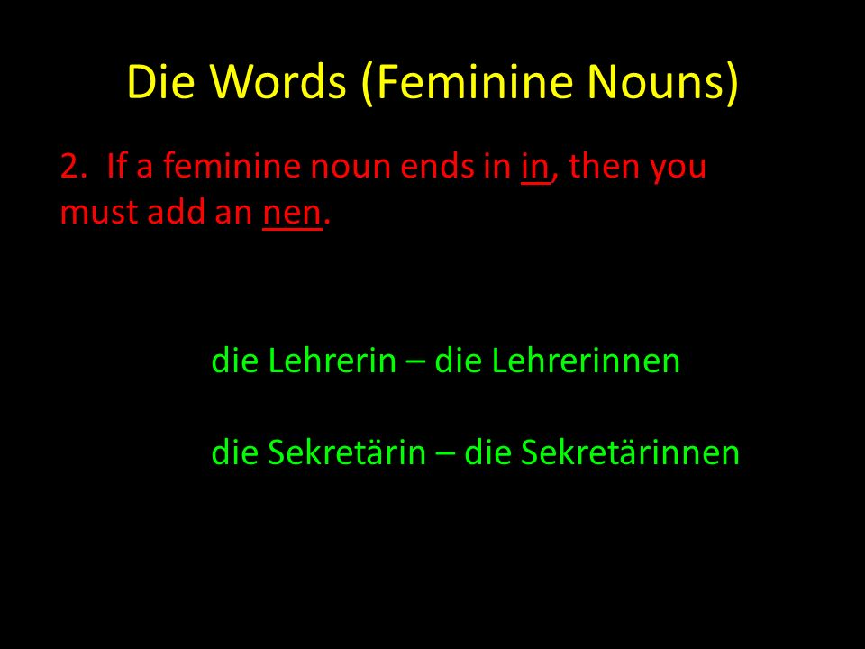 Die Words (Feminine Nouns)