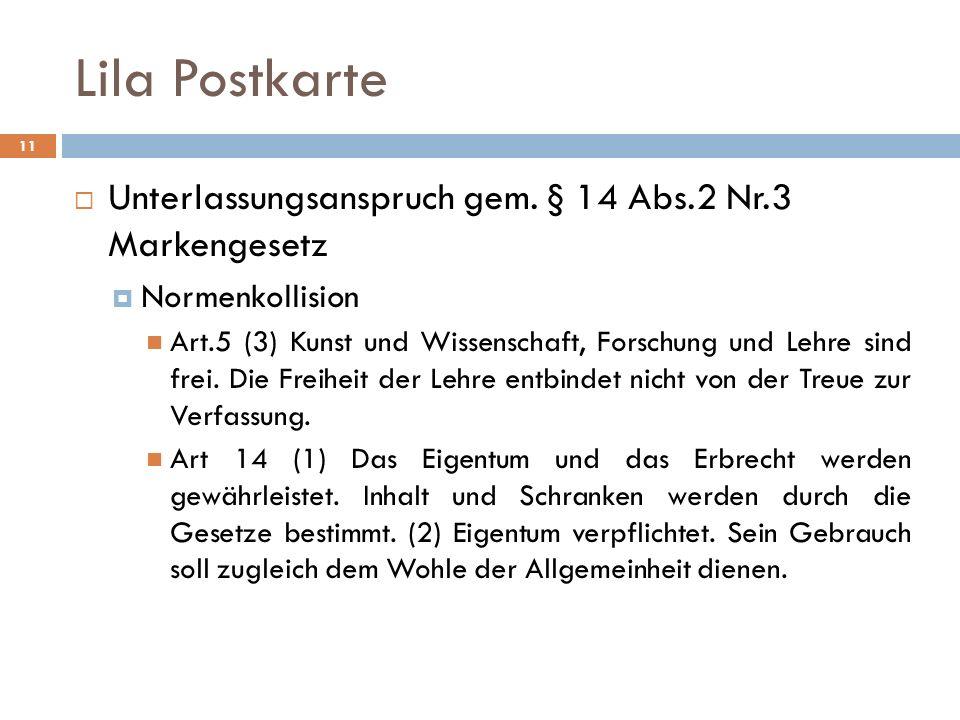 Lila Postkarte Unterlassungsanspruch gem. § 14 Abs.2 Nr.3 Markengesetz