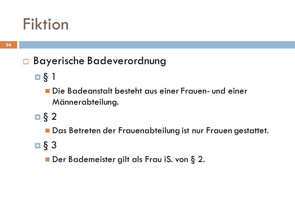Fiktion Bayerische Badeverordnung § 1 § 2 § 3