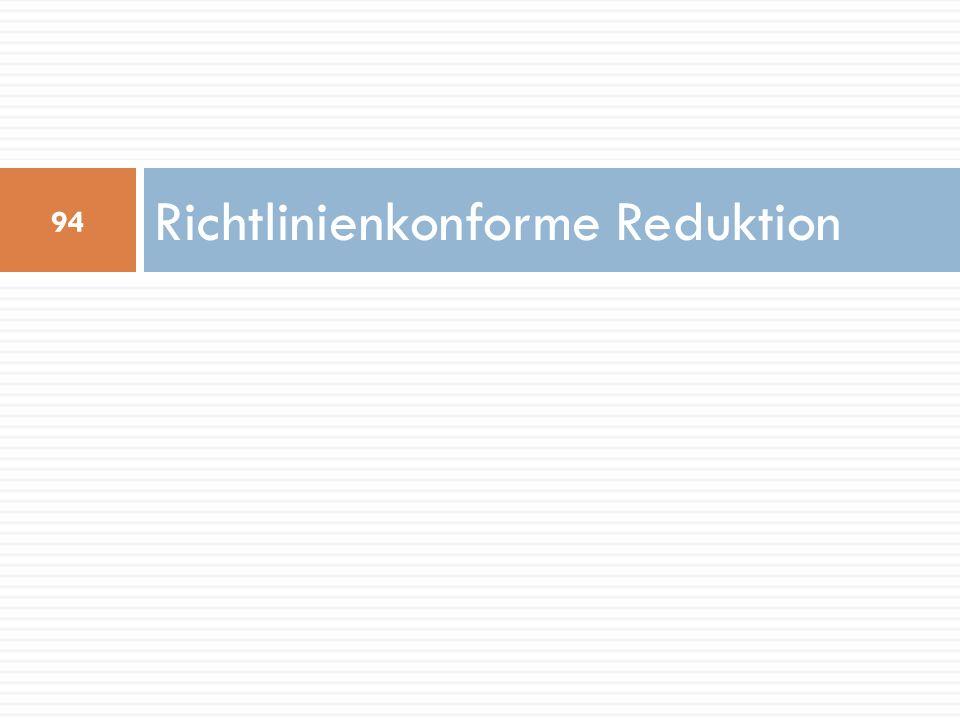 Richtlinienkonforme Reduktion